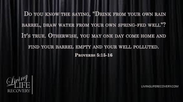 Proverbs 5.15-16