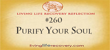 Living Life Recovery Reflection 260