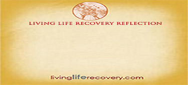 Living Life Recovery Reflection